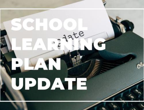 School Learning Plan Update!