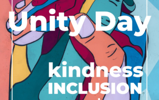 Unity Day - Kindness, inclusion and acceptance.